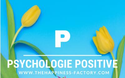 Psychologie Positive : la Science du Bonheur
