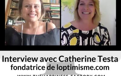 Interview avec Catherine Testa du site L'Optimisme