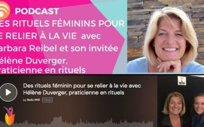 Des rituels féminins pour se relier à la vie avec Hélène Duverger, Praticienne en rituels