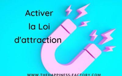 Activer la loi d'attraction