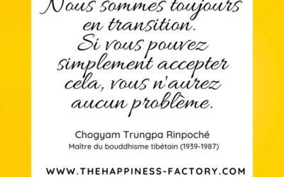 Nous sommes toujours en transition par Chogyam Trungpa Rinpoche
