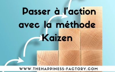 Passer à l'action avec la méthode Kaizen