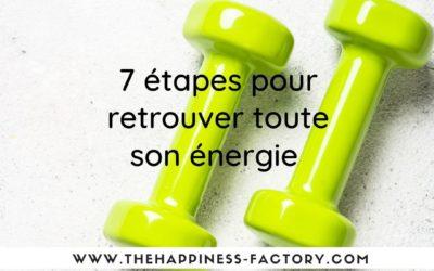 7 étapes pour retrouver toute son énergie