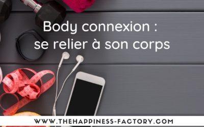 Body connexion : se relier à son corps