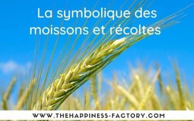 La symbolique des moissons et récoltes