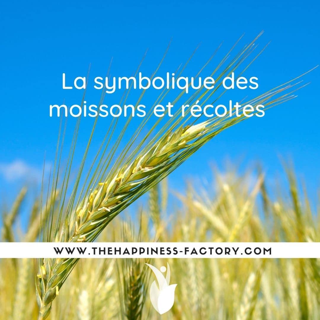 symbolique récoltes moissons